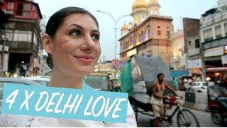 4 X WHY I LOVE DELHI | TRAVEL VLOG IV