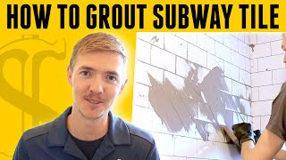 How To Grout Subway Tile - DIY for Beginners