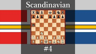 chess openings how play against scandinavia defense 4 1 e4 d5 2 exd5 qxd5 3 nc3 qa5