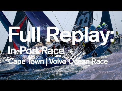 Full Replay: Cape Town In-Port Race | Volvo Ocean Race