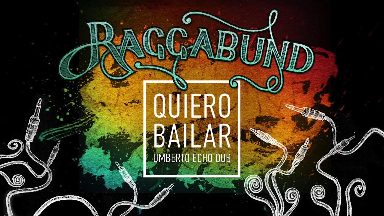 raggabund-quiero-bailar-umberto-echo-dub-raggabundofficial