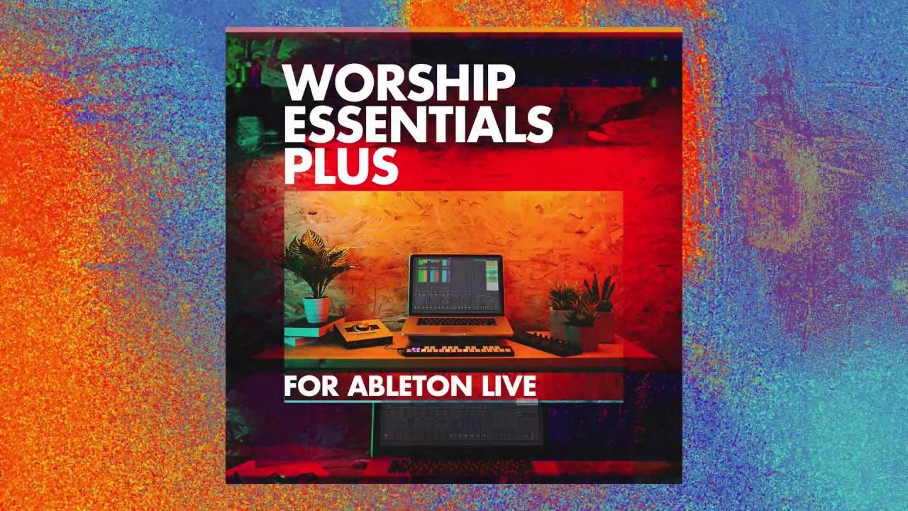 Worship Essentials Plus for Ableton Live
