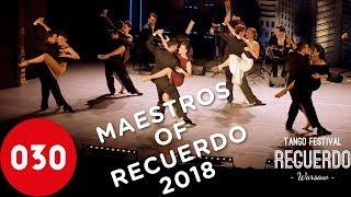 Maestros of Recuerdo Tango Festival 2018 – Porteñísimo by Solo Tango