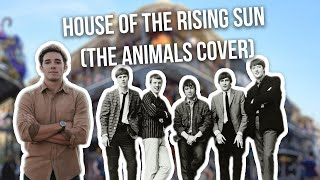 house of the rising sun the animals cover