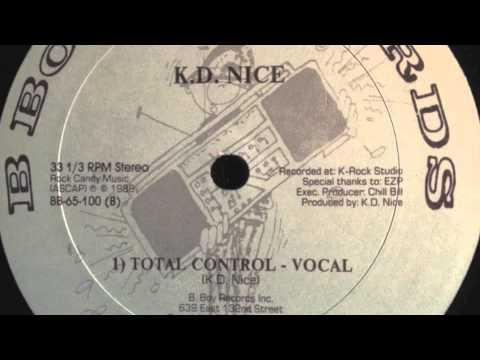 K D  Nice - Total Control (Vocal)