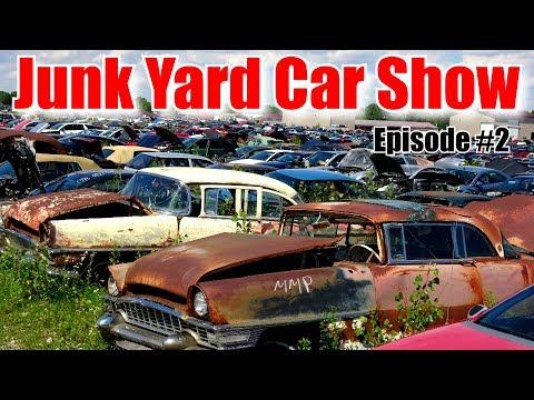 Junk Yard Car Show:  Episode #2