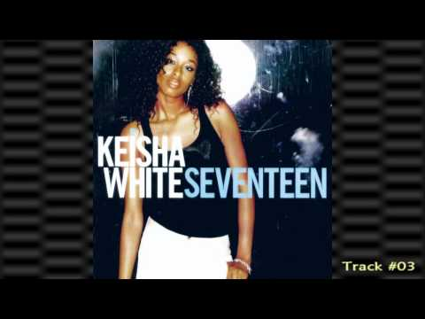Keisha White - Open Like So