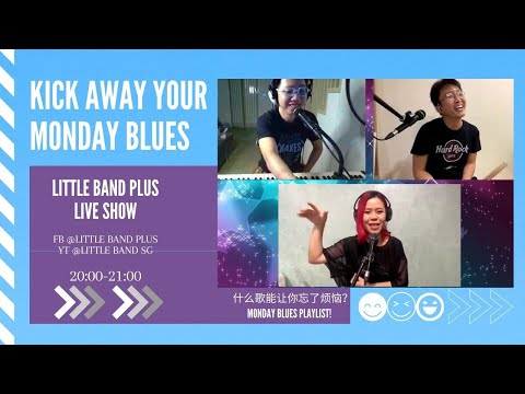 Beat the Monday blues with Little Band Plus [13 Jul  2020]