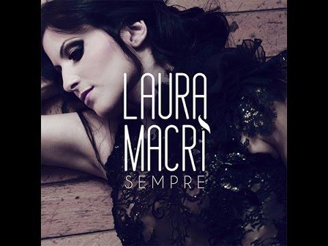 Laura Macrì - Sempre (OFFICIAL VIDEO)