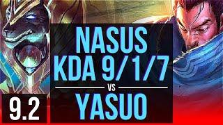 NASUS vs YASUO (TOP)   KDA 9/1/7   BR Master   v9.2