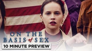On The Basis Of Sex | 10 Minute Preview | Film Clip | Own It Now On Blu-ray, DVD & Digital