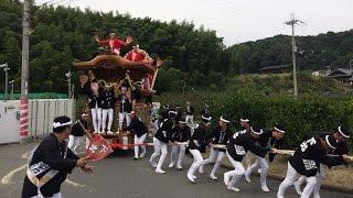 平成27年 山滝だんじり祭り 宵宮 内畑・下出 みかん畑 2015/10/10(土)