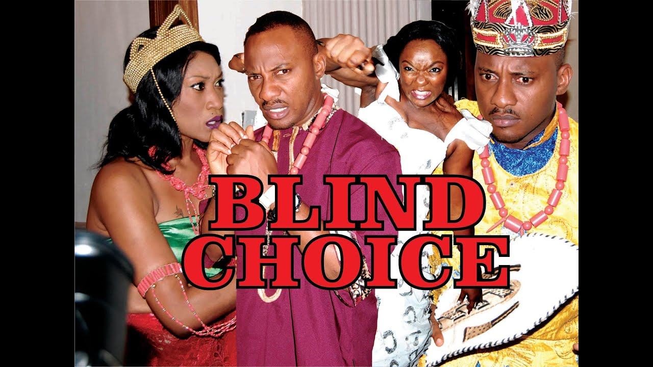 Download BLIND CHOICE PART 1 - LATEST NIGERIAN NOLLYWOOD MOVIE