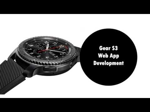 Gear S3 Web App Development Webinar