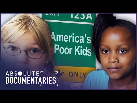 America's Poor Kids | Child Poverty Documentary | Absolute Documentaries