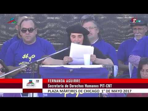PIT-CNT 1° de mayo 2017 Fernanda Aguirre