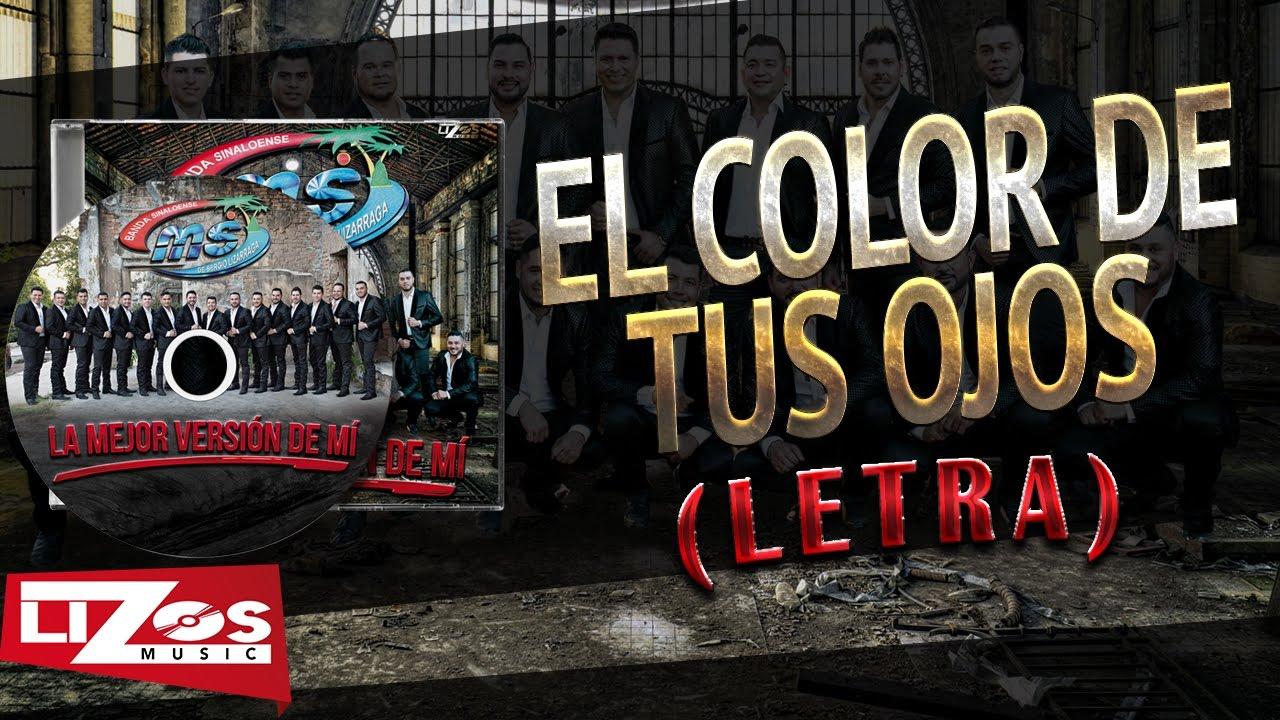 Banda Ms El Color De Tus Ojos Letra