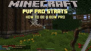 Minecraft PvP Protips: Be a Bow Pro