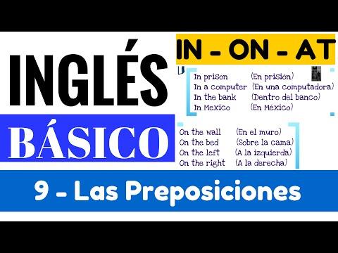 Las preposiciones en inglés, clasificación, ejemplos. Uso de IN, ON y AT