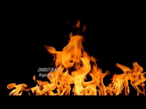 Charley Black - Virgin Wine - Remix - 2016