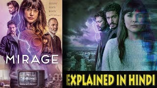 Mirage Movie : EXPLAINED IN HINDI (What's your fate)