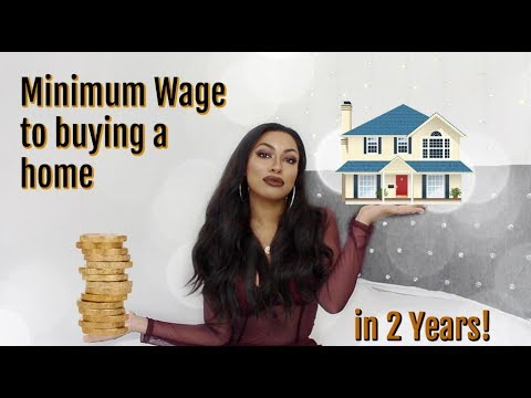 How I Went From Minimum Wage To Buying My First Home In 2 Years
