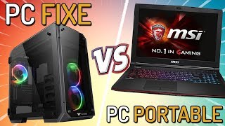 PC FIXE VS PC PORTABLE GAMER - LEQUEL CHOISIR ?!