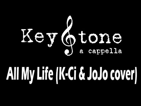 All My Life (live) KeyStone A Cappella