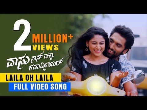 Vaasu Naan Pakka Commercial - Laila Oh Laila Hd Video Song| Anish Tejeshwar | Nishvika Naidu