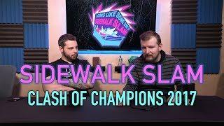 sWs Ep30 - Clash of Champions 2017