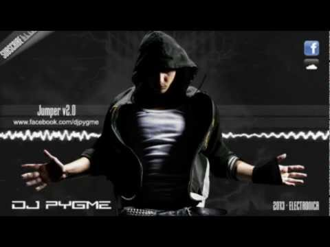 DJ Pygme - Jumper v2.0 [HARD DANCE] [2013]