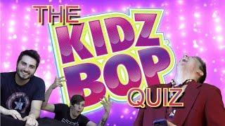 The Kidz Bop Quiz