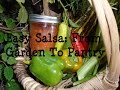 Off Grid Kitchen: Easy Salsa From Start To Finish!