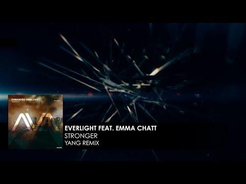EverLight featuring Emma Chatt - Stronger (Yang Remix)