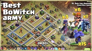 6 Valks+3 Witch+15 Bowler+1 Pekka= TH12 Best BoWitch Army   TH12 War Strategy #82   COC 2018  