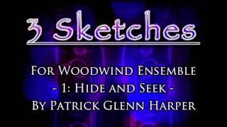 Three Sketches for Woodwind Ensemble Mvt. 1 - Patrick Glenn Harper