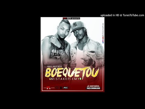 Mistake feat. Emy - Boequetou (Audio)