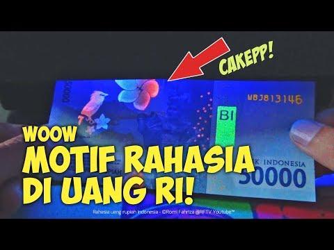 Wow Rahasia Uang Rupiah Indonesia (Cek keaslian uang dengan ultraviolet))