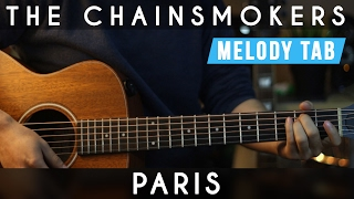 The Chainsmokers - Paris | Guitar Tutorial - Cover (Chords and Melody Tabs)