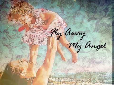 Fly Away My Angel