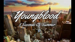 5 Seconds of Summer - Youngblood ( hour Loop)