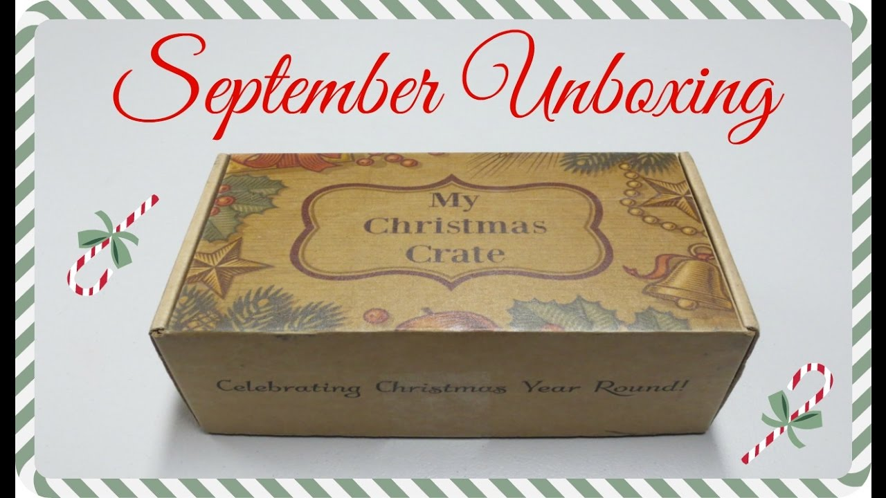 Christmas Crate Box.My Christmas Crate Unboxing September 2016 Promo Codes