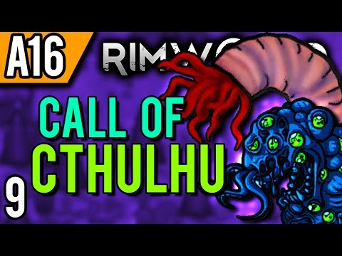 rimworld-alpha-16-modded-|-things-are-heating-up-(let's-play-rimworld-cthulhu-/-gameplay-part-9)