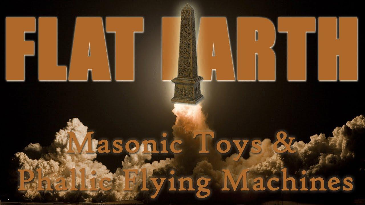 Flat Earth Masonic Toys Phallic Flying Machines G Is For