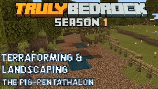 Lessons on terraforming and landscaping on the Hog Racing track! Truly Bedrock S1 Ep43