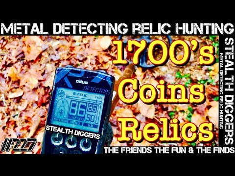 Metal detecting unreal old coins 1700's sites #227 The Friends the fun & the finds