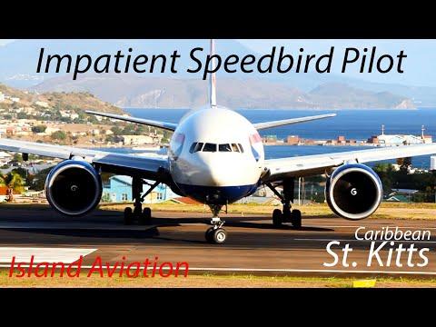 Impatient Speedbird Pilot !!!! BA 777-200, Medevac Learjet 45 departing St. Kitts Airport