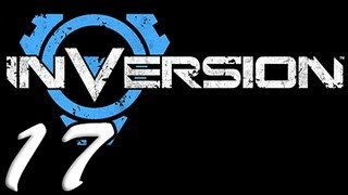 Inversion Part 17 [HD] Walkthrough Playthrough Gameplay Xbox360/PS3/PC