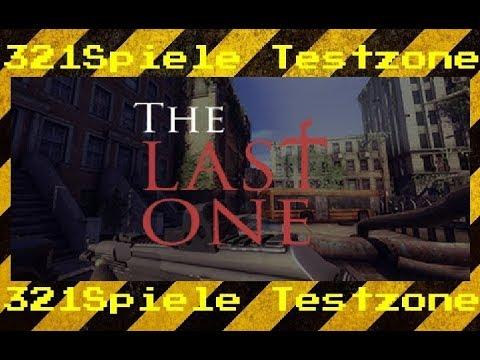 The Last One  Angespielt Testzone  Gameplay Deutsch