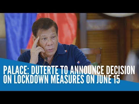 Palace: Duterte to announce decision on lockdown measures on June 15
